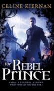Cover-Bild zu Kiernan, Celine: The Rebel Prince (eBook)