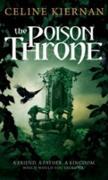 Cover-Bild zu Kiernan, Celine: The Poison Throne (eBook)