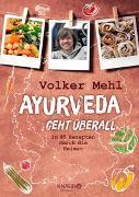 Cover-Bild zu Ayurveda geht überall von Mehl, Volker