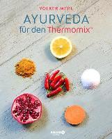 Cover-Bild zu Ayurveda für den Thermomix (eBook) von Mehl, Volker