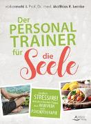Cover-Bild zu Der Personal Trainer für die Seele von Mehl, Volker