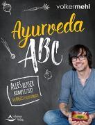 Cover-Bild zu Ayurveda-ABC von Mehl, Volker