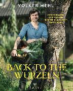 Cover-Bild zu Back to the Wurzeln (eBook) von Mehl, Volker
