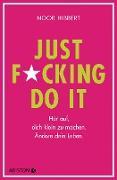 Cover-Bild zu Just fucking do it! (eBook)