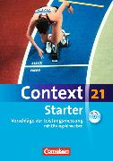 Cover-Bild zu Context 21 - Starter. Vorschläge zur Leistungsmessung mit Lösungshinweisen von Schwarz, Hellmut (Hrsg.)
