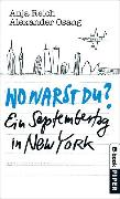 Cover-Bild zu Reich, Anja: Wo warst Du? (eBook)