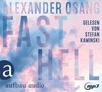 Cover-Bild zu Osang, Alexander: Fast hell