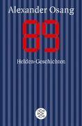 Cover-Bild zu Osang, Alexander: Neunundachtzig