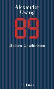 Cover-Bild zu Osang, Alexander: Neunundachtzig (eBook)