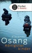 Cover-Bild zu Osang, Alexander: Königstorkinder (eBook)