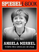 Cover-Bild zu Osang, Alexander: Angela Merkel - Porträts und Interviews aus dem SPIEGEL (eBook)