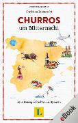 Cover-Bild zu Churros um Mitternacht (eBook)