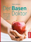 Cover-Bild zu Der Basen-Doktor von Lohmann, Maria