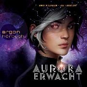Cover-Bild zu eBook Aurora erwacht (Ungekürzt)