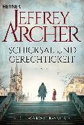 Cover-Bild zu Archer, Jeffrey: Schicksal und Gerechtigkeit (eBook)