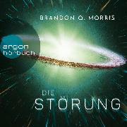 Cover-Bild zu Morris, Brandon Q.: Die Störung (Ungekürzte Lesung) (Audio Download)