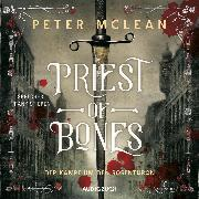 Cover-Bild zu Priest of Bones (ungekürzt) (Audio Download) von McLean, Peter