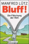 Cover-Bild zu Lütz, Manfred: BLUFF!