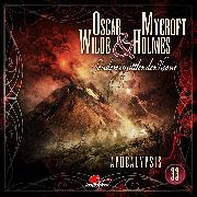 Cover-Bild zu Freund, Marc: Oscar Wilde & Mycroft Holmes, Sonderermittler der Krone, Folge 33: Apocalypsis (Audio Download)