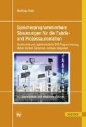 Cover-Bild zu Speicherprogrammierbare Steuerungen für die Fabrik- und Prozessautomation