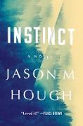 Cover-Bild zu Hough, Jason M.: Instinct (eBook)
