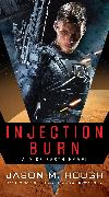 Cover-Bild zu Hough, Jason M.: Injection Burn (eBook)