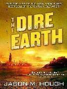 Cover-Bild zu Hough, Jason M.: The Dire Earth: A Novella (eBook)