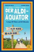 Cover-Bild zu Wilkes, Christoph: Der Aldi-Äquator