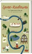 Cover-Bild zu Wilkes, Johannes: Spree-Radtouren
