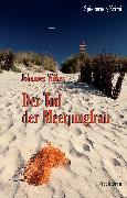 Cover-Bild zu Wilkes, Johannes: Der Tod der Meerjungfrau (eBook)