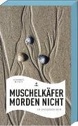 Cover-Bild zu Wilkes, Johannes: Muschelkäfer morden nicht