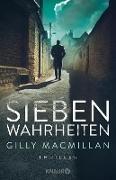 Cover-Bild zu Macmillan, Gilly: Sieben Wahrheiten (eBook)