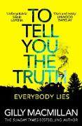 Cover-Bild zu Macmillan, Gilly: To Tell You the Truth (eBook)
