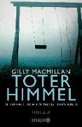 Cover-Bild zu Macmillan, Gilly: Toter Himmel - Du drehst dich um. Wo ist dein Kind?