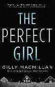 Cover-Bild zu Macmillan, Gilly: The Perfect Girl (eBook)