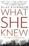 Cover-Bild zu Macmillan, Gilly: What She Knew (eBook)