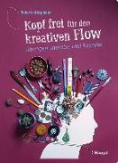 Cover-Bild zu Kopf frei für den kreativen Flow