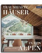 Cover-Bild zu Traumhafte Häuser in den Alpen