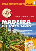 Cover-Bild zu Senne, Leonie: Madeira mit Porto Santo - Reiseführer von Iwanowski (eBook)