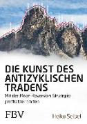 Cover-Bild zu Die Kunst des antizyklischen Tradens (eBook)