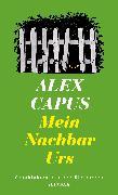 Cover-Bild zu Capus, Alex: Mein Nachbar Urs (eBook)