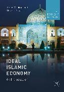 Cover-Bild zu Ideal Islamic Economy (eBook) von Mirakhor, Abbas