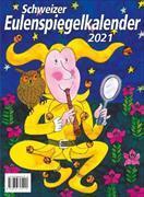 Cover-Bild zu Schweizer Eulenspiegel-Kalender 2021