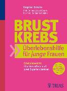 Cover-Bild zu Brustkrebs: Überlebenshilfe für junge Frauen (eBook) von Beuth, Josef