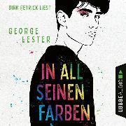Cover-Bild zu Lester, George: In all seinen Farben (Ungekürzt) (Audio Download)
