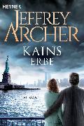 Cover-Bild zu Archer, Jeffrey: Kains Erbe (eBook)