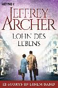 Cover-Bild zu Archer, Jeffrey: Lohn des Lebens (eBook)