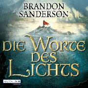 Cover-Bild zu Sanderson, Brandon: Die Worte des Lichts (Audio Download)