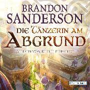 Cover-Bild zu Sanderson, Brandon: Die Tänzerin am Abgrund (Audio Download)