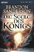 Cover-Bild zu Sanderson, Brandon: Die Seele des Königs (eBook)